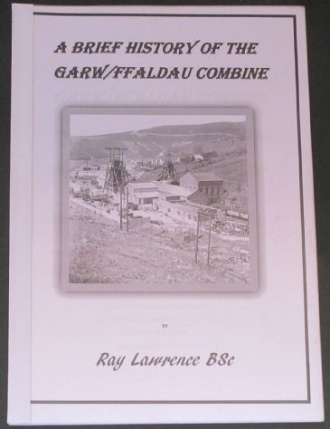 A Brief History of the Garw/Ffaldau Combine, by Ray Lawrence